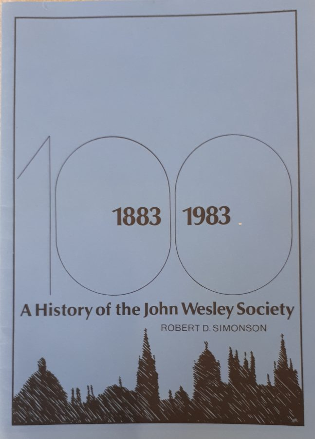 Booklet entitled A History of the John Wesley Society 1883 - 1983 by Robert D Simonson